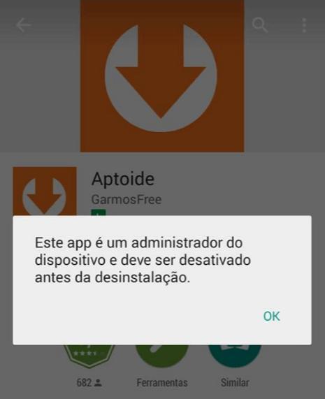 Erro ao desinstalar Aptoide - Como resolver